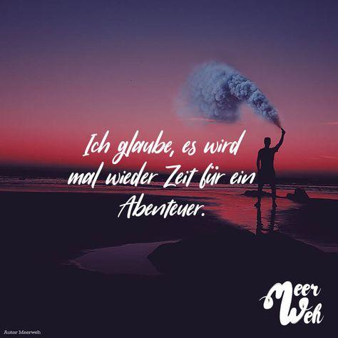 Visual Statements®️ Ich glaube, es wird mal wieder Zeit für ein Abenteuer. Sprüche / Zitate / Quotes / Meerweh / Wanderlust / travel / reisen / Meer / Sonne / Inspiration