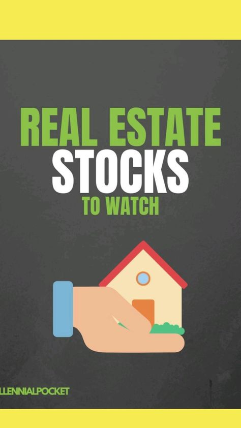 real estate stocks to watch