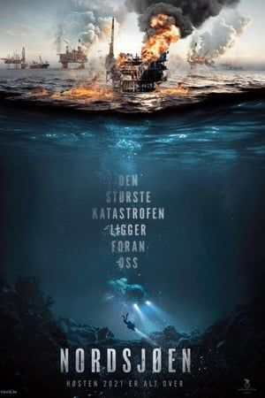 Nordsjoen 2021 The Movie Database Tmdb Disaster Movie North Sea Movies