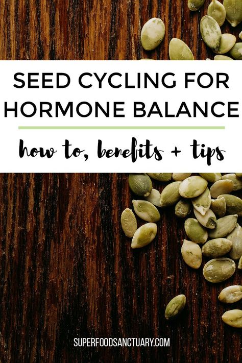 How to Use Seed Cycling for Hormone Balance