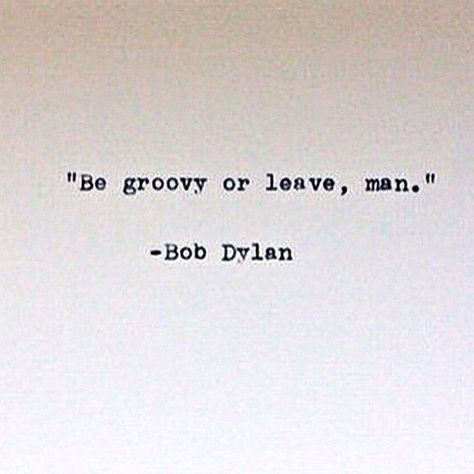 Top quotes by Bob Dylan-https://s-media-cache-ak0.pinimg.com/474x/6c/8e/13/6c8e13ed546e22b60b0a5fc98917af31.jpg