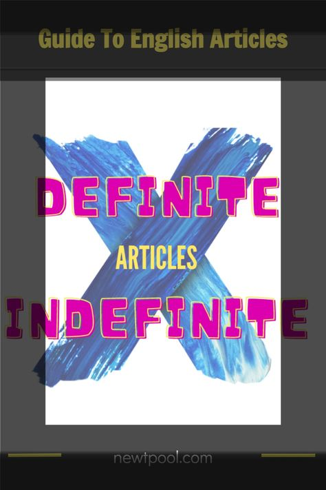 Guide To English Articles
