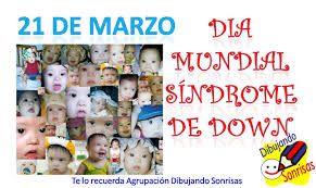Día Mundial Del Síndrome De Down Imágenes Para Reflexionar 21 De Marzo Síndrome De Down Educación Especial