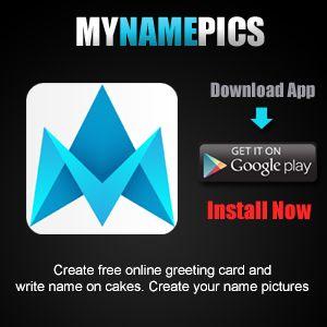 Birthdaynamepix Android App For Generating Love Greetings