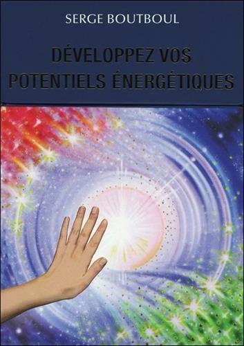 Telecharger Developpez Vos Potentiels Energetiques Francais Pdf 2361881357 Serge Boutboul Livres En Ligne Livre Telechargement