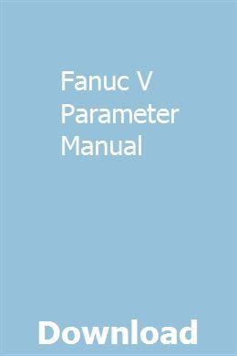 Fanuc 31I Model A Parameter Manual | spirunhinpi | Pdf