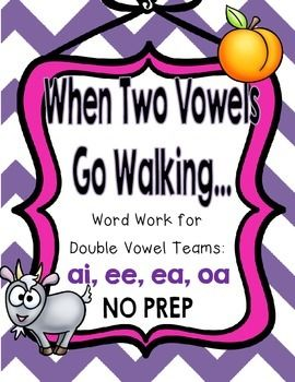 When Two Vowels Go Walking Word Work For Double Vowel Cvvc Words Word Work Teaching Phonics Phonics