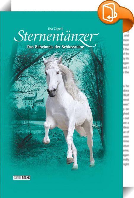 Sternentänzer, Band 16 - Das Geheimnis der Schlossruine    ::  Dass Carolin auf dem magischen Pferd Sternentänzer bei ihren Vollmondritten manchmal merkwürdige Zukunftsvisionen hat, daran hat sie sich gewöhnt. Doch was der weiße Hengst ihr jetzt zeigt, ist ihr ein völliges Rätsel: Sie sieht sich mit ihrem geliebten Pferd allein in einem fremden Land. Was will ihr Sternentänzer damit sagen? Wird sie vielleicht ihre Mutter verlassen müssen, um in Zukunft bei ihrem Vater in Spanien zu leb...