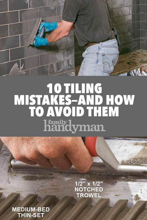 10 Common Tiling Mistakes And How To Avoid Them Diy Home Improvement Home Improvement Loans Home Improvement Contractors
