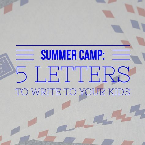 FillInTheBlank Letters To And From Camp