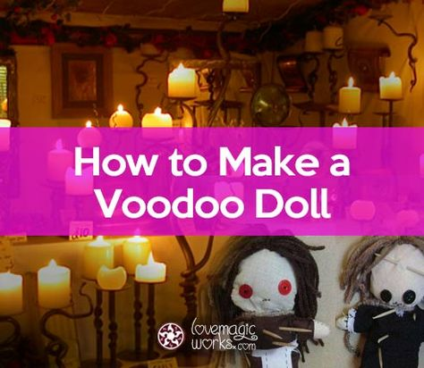 How to Make a Voodoo Doll That Works ✓ [Easy Spells at Home]