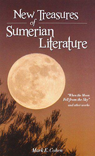 Free Download Pdf New Treasures Of Sumerian Literature When The