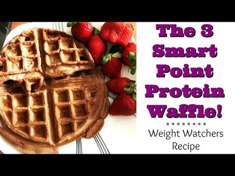 3 Smart Points Protein Waffle Cook With Me Youtube Protein Waffles Waffles Food Recipes