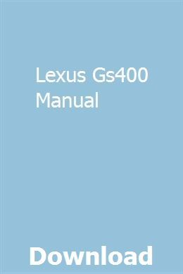 Lexus Gs400 Manual Lexus Manual Frankenstein Study Guide