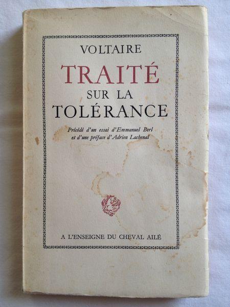 Traite Sur La Tolerance De Voltaire Precede D Un Essai D Emmanuel Berl Livre De Lecture Cheval Aile Premiere De Couverture