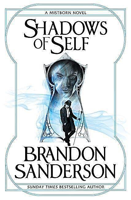 Shadows Of Self Buch Von Brandon Sanderson Versandkostenfrei Weltbild De Romane Bucher Online
