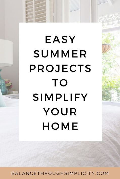 Summer is a great time to think about simplifying your home. The weather is better so we can use our outdoor space more, do jobs around the home that are more difficult or unpleasant when it's colder and raining and, of course, many of us have the added excitement of the kids being off school so there are more toys, clutter and chaos! Here are 20 ways you can simplify your home this summer and some decluttering projects and tips which are designed for warmer days! #declutter #simplify #home