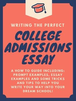 College Admissions Essay How To Guide College Admission Essay