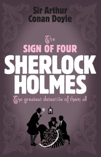 Sherlock Holmes The Sign Of Four Sherlock Complete Set 2 Ebook By Arthur Conan Doyle Rakuten Kobo In 2021 Sir Arthur Conan Doyle Arthur Conan Doyle Sherlock Holmes