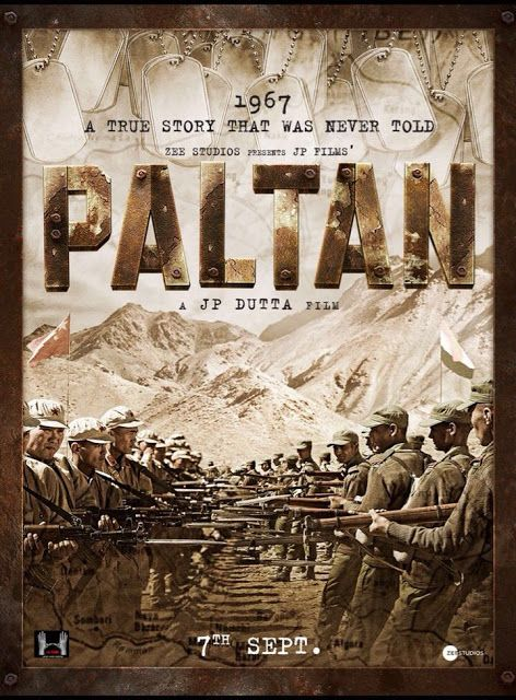 Paltan Movie Release Date, Star Cast, Story Details & Trailer
