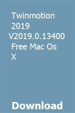 Twinmotion 2019 V2019 0 13400 Free Mac Os X download full online