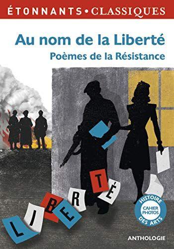 Pdf Gratuitement Livre Au Nom De La Liberte Poemes De La Resistance Pdf Livre En Ligne Par Broche Livre Pour Tous