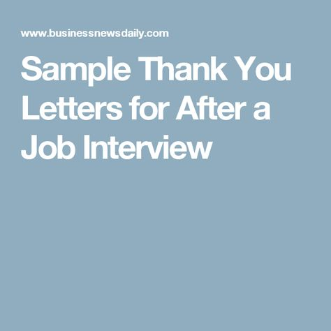 Sample Thank You Letters for After a Job Interview Career - job interview thank you letter