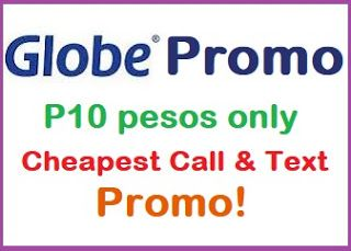 Globe Promo 10 Pesos Only | Unli Call and Text to Globe