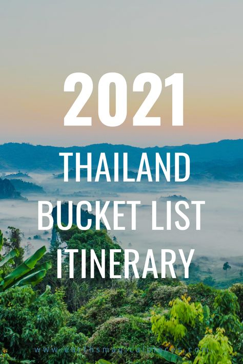 Thailand Bucket List Things to do!