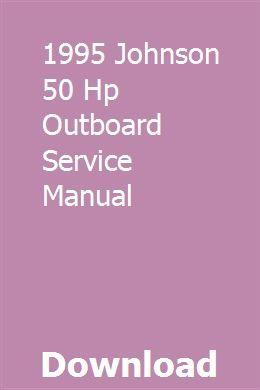 1995 Johnson 50 Hp Outboard Service Manual Repair Manuals Outboard Manual