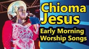 Chioma Jesus - Non stop Morning Devotion Worship, Nigeria