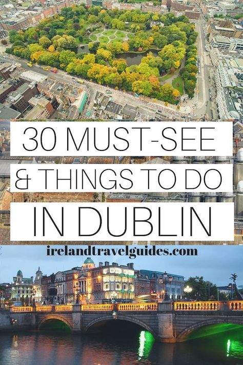 30 things to do in Dublin, Ireland.