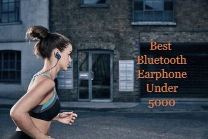 5 Best Bluetooth Earphones Under 5000 In India March 21 2020 With Images Bluetooth Earphones Earphone Best Wireless Earphones