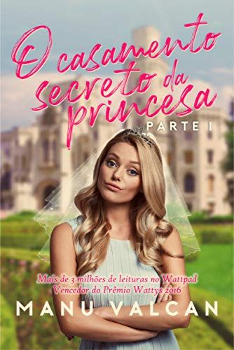 O Casamento Secreto Da Princesa Ebook Ao Acordar Em Um Quarto De