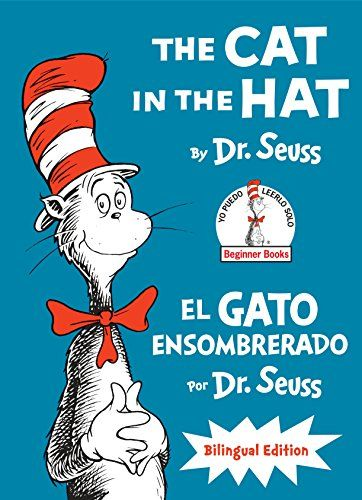 Download Pdf The Cat In The Hatel Gato Ensombrerado The Cat In The Hat Spanish Edition Bilingual Edition Classi Beginner Books Poetry For Kids Bilingual Book