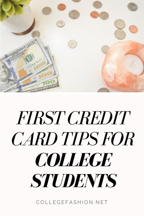 First Credit Card Tips: What Every Student Should Know - College Fashion