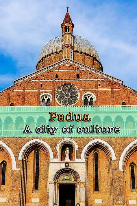 82 Pádua Ideas Padua Padua Italy Italy