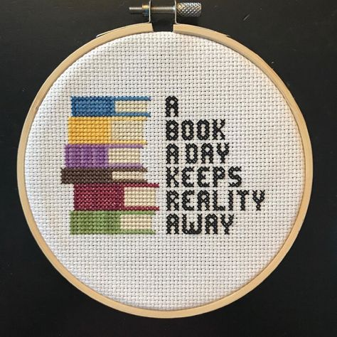 Funny beginner cross stitch - A book a day keeps reality away Cross Stitch Tattoo, Cross Stitch Quotes, Cross Stitch Books, Cross Stitch Bookmarks, Simple Cross Stitch, Cross Stitch Flowers, Geek Cross Stitch, Cross Stitch Pictures, Funny Cross Stitch Patterns