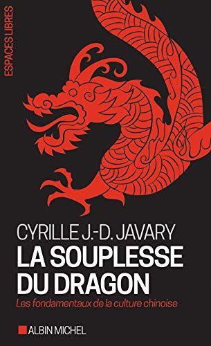 Libre La Souplesse Du Dragon Les Fondamentaux De La Culture Chinoise Pdf Ebook En Ligne Par Poche Comment Telechar Books Movie Posters Book Club