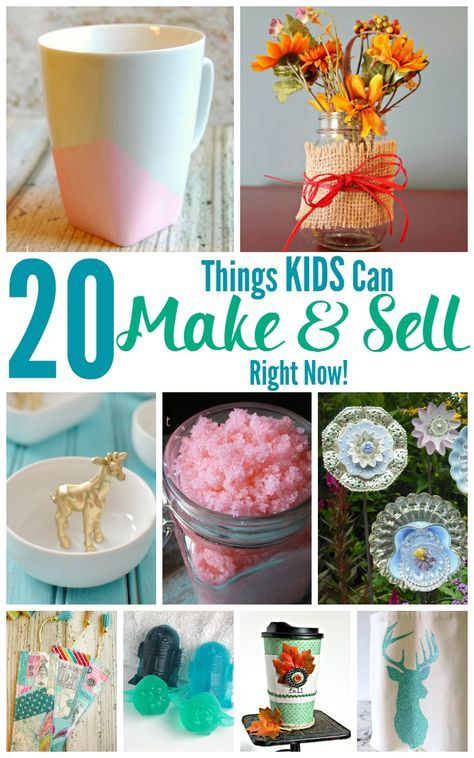 20 Things Kids Can Make And Sell Right Now Easy Crafts To Sell