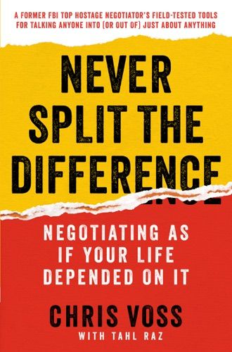 Pdf Free Download Never Split The Difference By Chris Voss Tahl