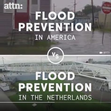 Attn America Vs The Netherlands Flood Prevention Flood Prevention Flood Flood Damage