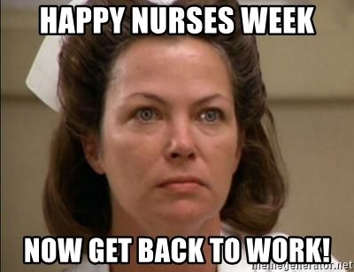 Nurse Week Meme 2019 Follow Me Please Save The Board Save The Pin Feel Free To Tag Share Or Comme Nurses Week Happy Nurses Week Nurses Week Memes