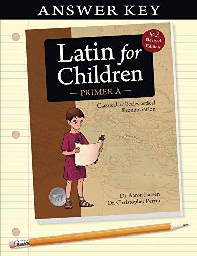Latin for Children, Primer A Answer Key (Latin for Childred) - Default