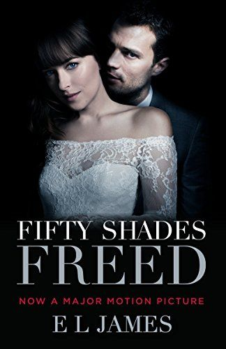 Download Pdf Fifty Shades Freed Movie Tiein Book Three Of The