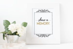 photograph about In Loving Memory Free Printable known as Cost-free \u201cShare a memory\u201d Indicator Printable Party of Lifestyle