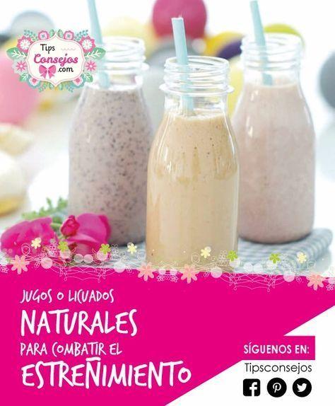 Los Jugos Naturales Son Un Excelente Remedio Natural Para Combatir El Estreñimiento Tanto En Niños Como Adultos En G Baby Food Recipes Natural Juices Food Now