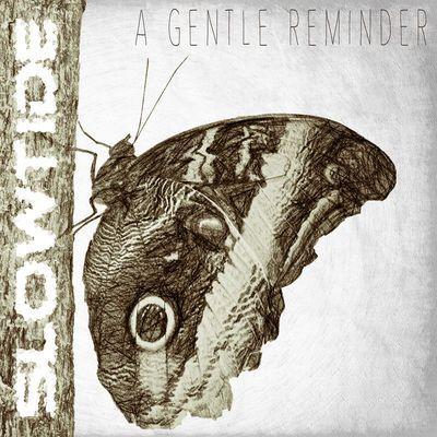 Ein Schmetterling Der Sich Erst Nach Jahren Verpuppt Das Ist Das Neue Album A Gentle Reminder Von Slowtide Nach 15 Jahren Neue Alben Neues Leben Und Pop