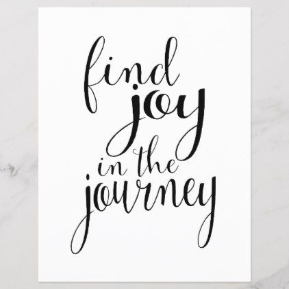Find Joy in the Journey - Inspirational Quote
