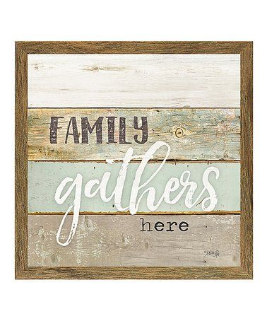 Look What I Found On Zulily Family Gathers Here Wall Art Zulilyfinds Wall Art Family Frames Framed Art